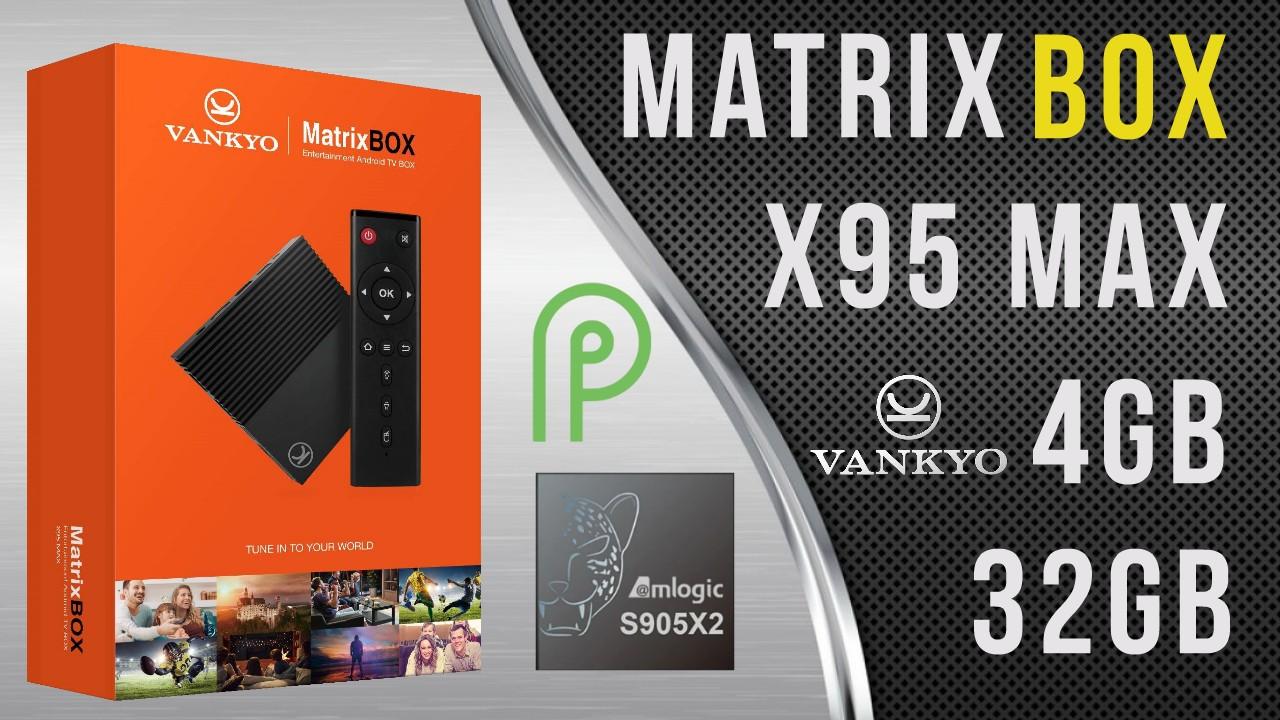 Vankyo Matrix Box X95 Max TV Box